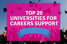 Top 20 Universities for Careers Support