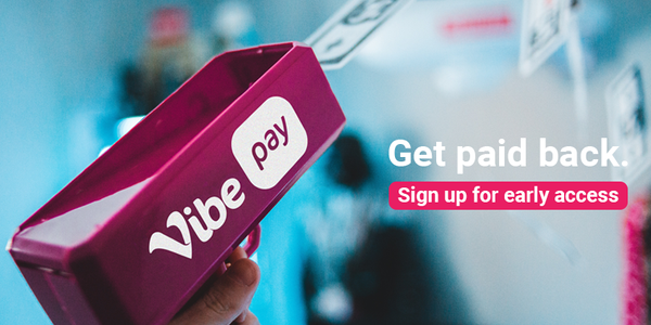 Get the money you're owed quickly, with VibePay